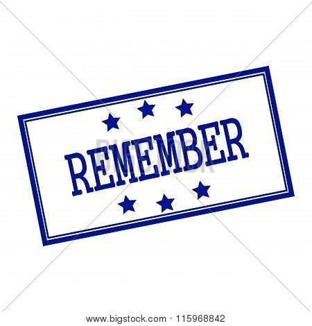 Remember Blue-black  Stamp Text On Background White And Star
