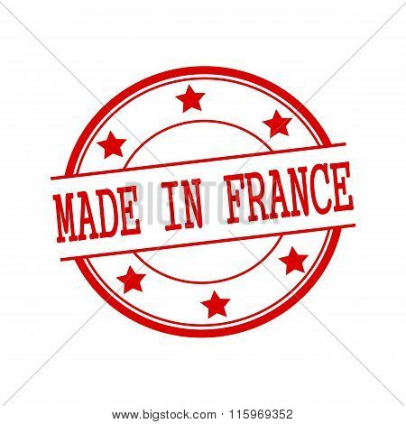 Made In France Red Stamp Text On Red Circle On A White Background And Star