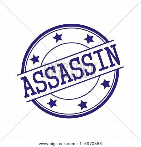 Assassin Blue-black Stamp Text On Blue-black Circle On A White Background And Star