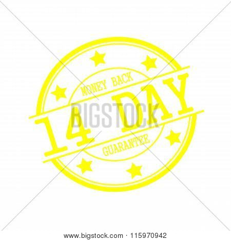 Money Back Guarantee  Yellow Stamp Text On Yellow Circle On A White Background And Star