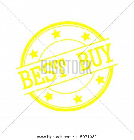 Best Buy Yellow Stamp Text On Yellow Circle On A White Background And Star