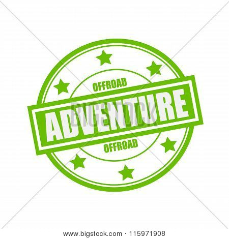 Offroad Adventure White Stamp Text On Circle On Green Background And Star