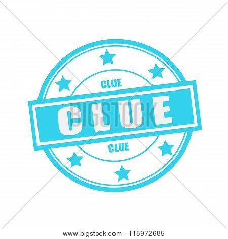 Clue White Stamp Text On Circle On Blue Background And Star