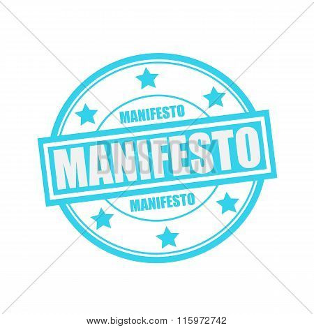 Manifesto White Stamp Text On Circle On Blue Background And Star