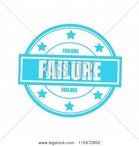 Failure White Stamp Text On Circle On Blue Background And Star
