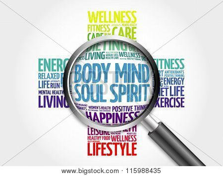 Body Mind Soul Spirit word cloud with magnifying glass, health concept