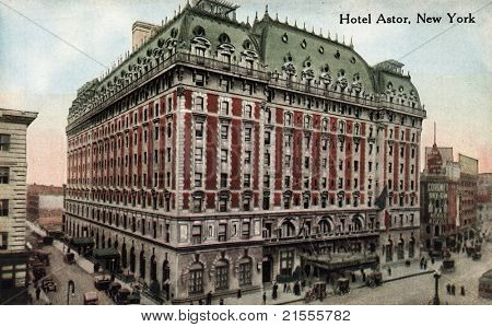 NEW YORK CITY – CIRCA 1912: Vintage postcard depicting the Hotel Astor in Times Square, built in 1904 & enlarged in 1909 with a total cost of $10,000,000, New York City, USA, circa 1912.