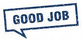 Good Job Sign. Good Job Square Speech Bubble. Good Job poster