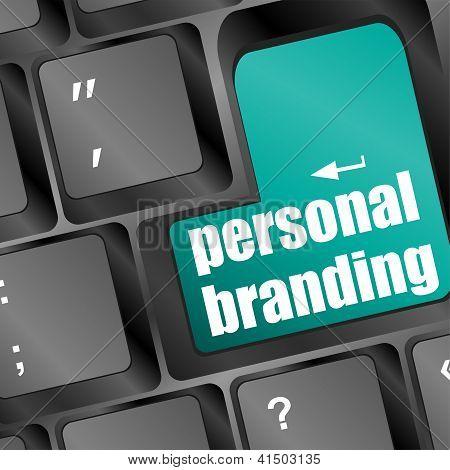Wording Personal Branding On Computer Keyboard