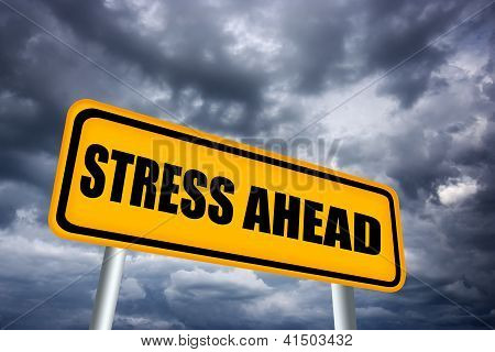 Stress ahead road sign
