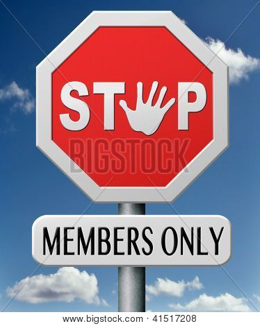 members only restricted VIP area access denied closed community