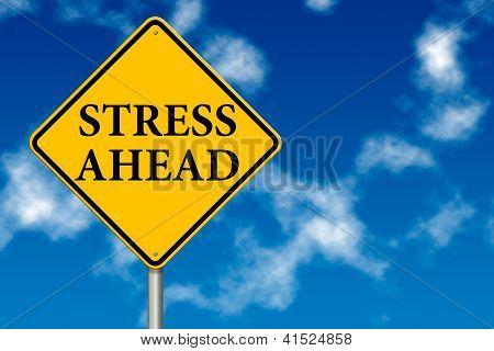 Stress Ahead Traffic Sign