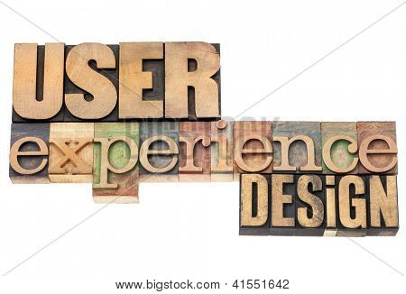 user experience design  - industrial design concept - isolated text in vintage letterpress wood type printing blocks