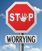 stock photo of positive negative  - stop worrying no worries keep calm and dont panic - JPG