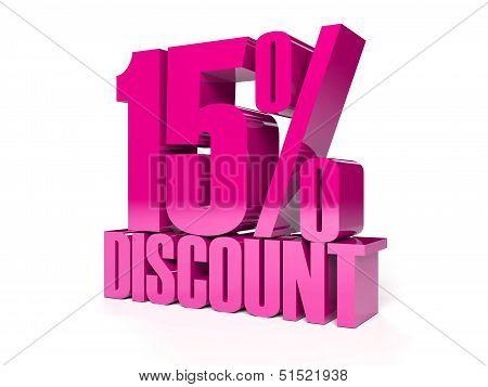 15 percent discount. Pink shiny text. Concept 3D illustration.