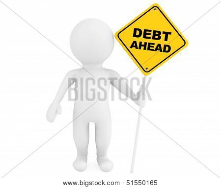 3D Person With Debt Ahead Traffic Sign