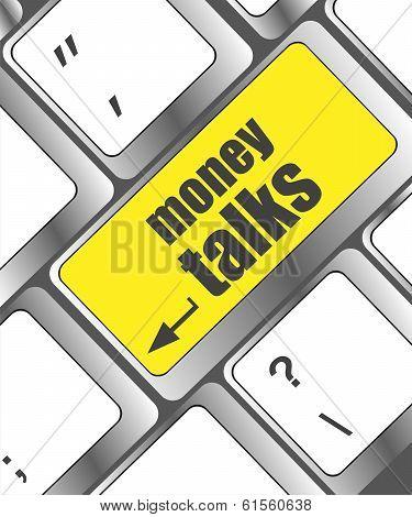 Money Talks On Computer Keyboard Key Button