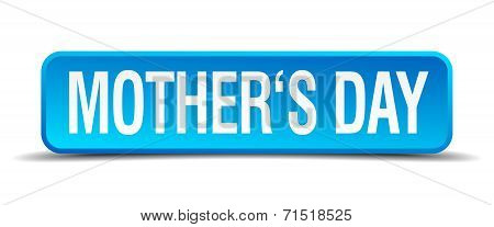 Mothers Day Blue 3D Realistic Square Isolated Button