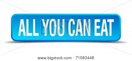 All You Can Eat Blue 3D Realistic Square Isolated Button
