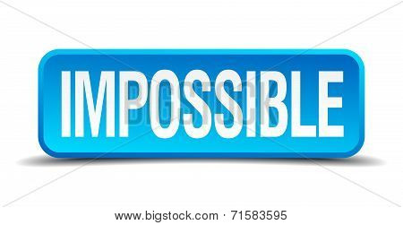 Impossible Blue 3D Realistic Square Isolated Button