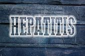 picture of hepatitis  - Hepatitis Concept text on background sign idea - JPG