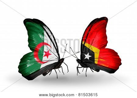 Two Butterflies With Flags On Wings As Symbol Of Relations Algeria And East Timor