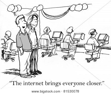 Internet - closer together and further apart