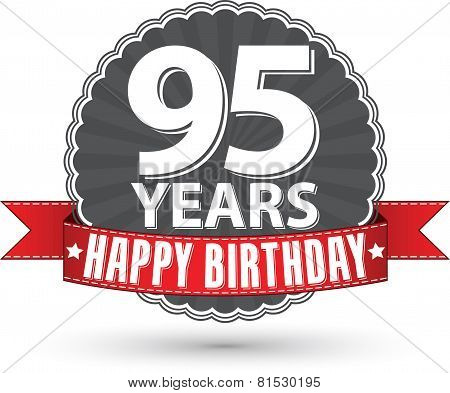 Happy birthday 95 years retro label with red ribbon, vector illustration