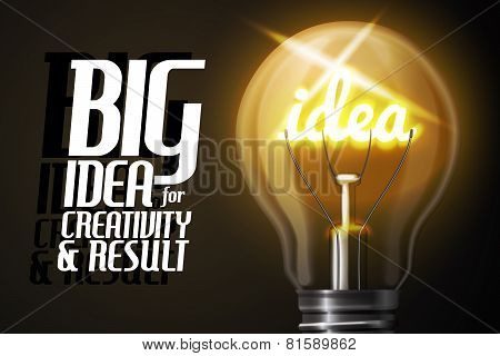 Vector realistic, glowing with word IDEA, light bulb.