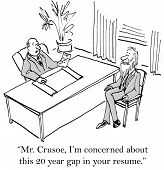 foto of gap  - Cartoon of business recruiter saying to Robinson Crusoe he is concerned about the date gaps in his resume - JPG