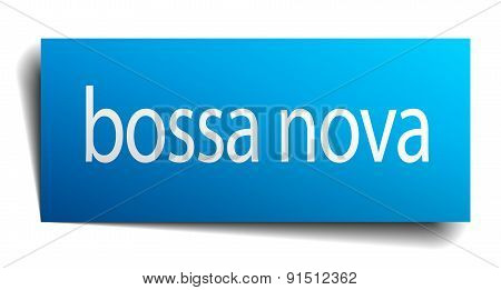Bossa Nova Blue Square Isolated Paper Sign On White