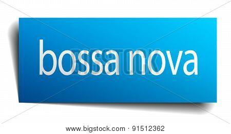 Bossa Nova Blue Square Isolated Paper Sign On White