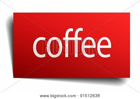 Coffee Red Paper Sign Isolated On White