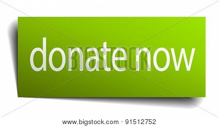 Donate Now Green Paper Sign Isolated On White