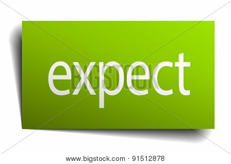 Expect Green Paper Sign Isolated On White