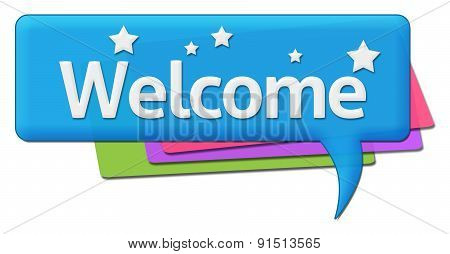 Welcome With Colorful Comment Symbol
