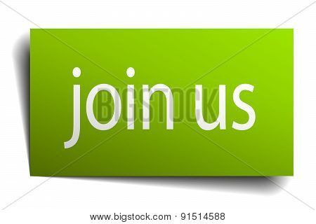 Join Us Green Paper Sign Isolated On White
