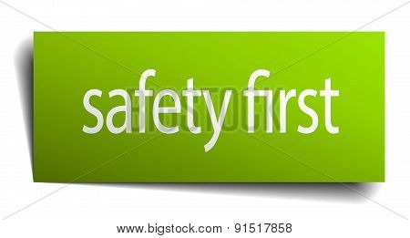 Safety First Square Paper Sign Isolated On White