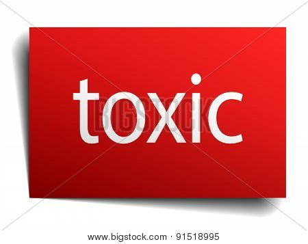 Toxic Red Paper Sign On White Background