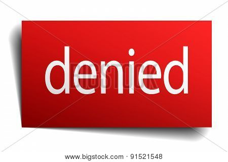 Denied Red Square Isolated Paper Sign On White
