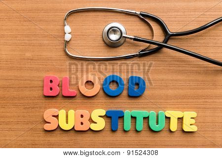 Blood Substitute