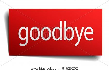 Goodbye Red Square Isolated Paper Sign On White