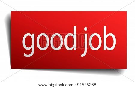 Good Job Red Square Isolated Paper Sign On White
