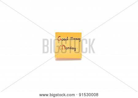 Good Morning Monday Write On Sticky Note