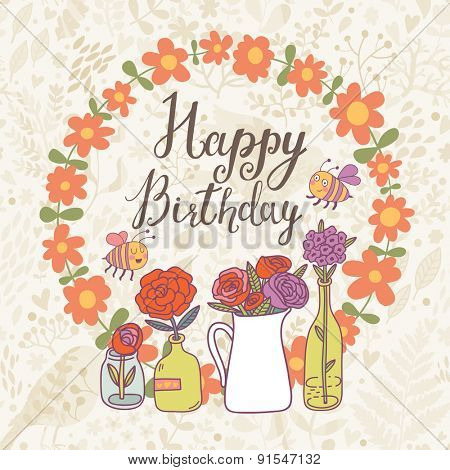 Lovely happy birthday composition. Stylish floral card with awesome flowers, text and cute bee. Congratulation card in vector