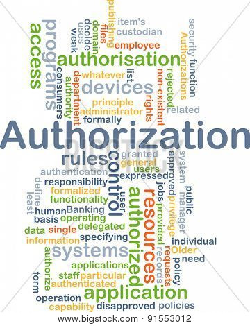 Background concept wordcloud illustration of authorization