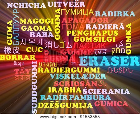 Background concept wordcloud multilanguage international many language illustration of eraser glowing light