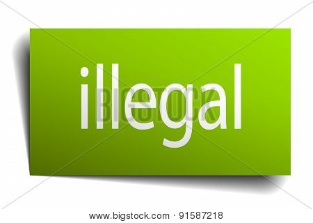 Illegal Green Paper Sign Isolated On White