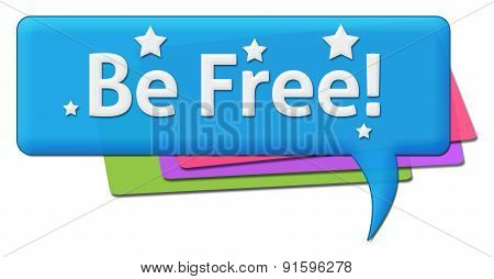 Be Free Colorful Comment Symbol