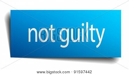 Not Guilty Blue Paper Sign On White Background